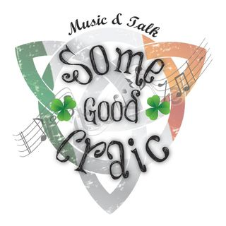 Some Good Craic - The Podcast Show