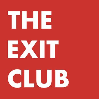 Welcome to The Exit Club with Laura Rich