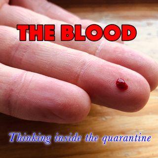 The Blood, Exodus 12:13 (Thinking Inside the Quarantine #2)