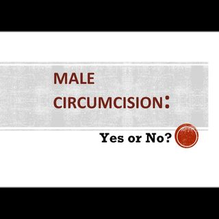 Episode 50 - Let's Talk About Male Circumcision With DrNikki, FNP-BC
