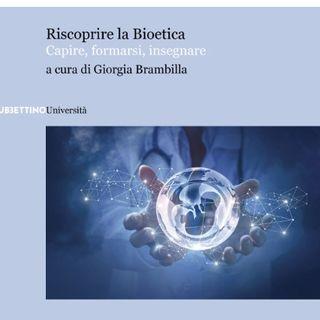 70 - Riscoprire la bioetica