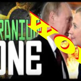 Hillary Clinton Uranium One Investigation.  The Real Collusion - - SJG Perspective