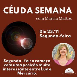 Céu da Semana - Segunda, 23/11 - Começa pela manhã com uma posição muito interessante entre Lua e Mercúrio.