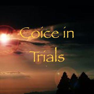 Choice in Trials