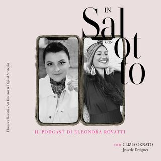 021 #insalottocon Clizia Ornato - Jewelry Designer