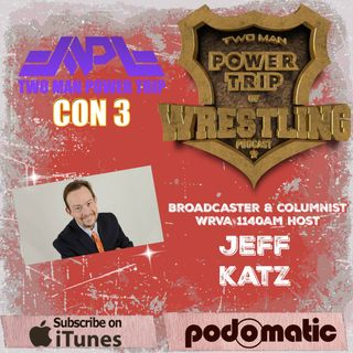 TMPT Feature Show #8: TMPT Con 3 Talk With WRVA's Jeff Katz