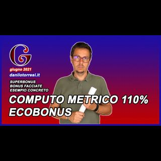 SUPERBONUS 110 Computo Metrico Esempio Ecobonus combinato col bonus facciate