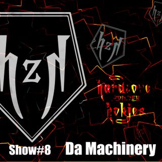 HzH_Show#8 - Mixed by Da Machinery