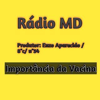 Rádio MD( importância da vacinação ).