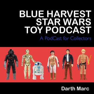 Blue Harvest Star Wars Toy Podcast