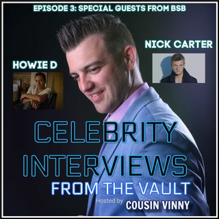 Episode 3: Howie D & Nick Carter from BSB