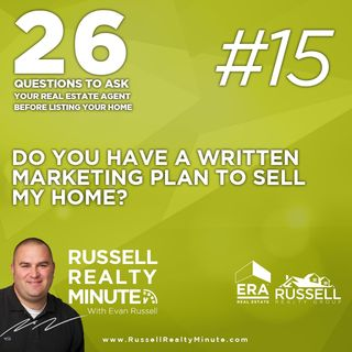 Do you have a written marketing plan to sell my home?