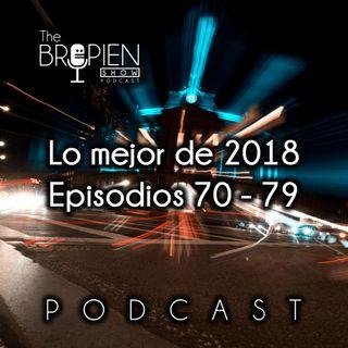 Lo mejor de 2018 - Episodios 70 al 79