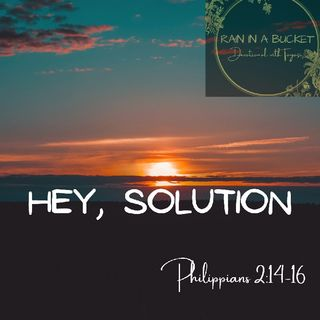 Hey, Solution