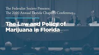 Session III: The Law and Policy of Marijuana in Florida
