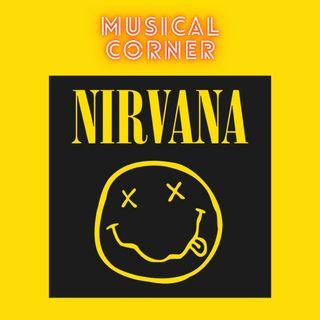 MUSICAL CORNER - Nirvana