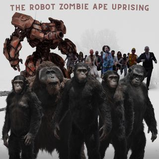 Episode 80- The RobotZombieApe Uprising
