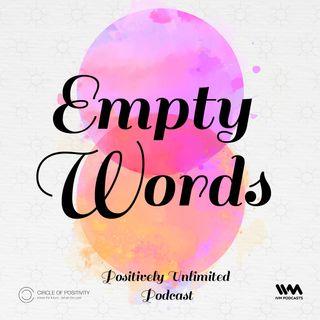 Ep. 84: Empty Words