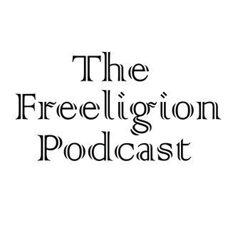 The Freeligion Podcast