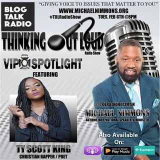 VIP Spotlight Featuring Christian Rapper & Poet Ty Scott King