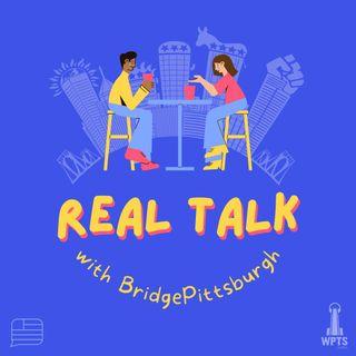 Real Talk w/ Bridge@Pitt