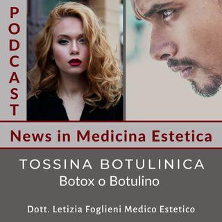 Tossina Botulinica: botox o botulino
