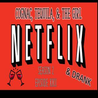 Netflix and Drank