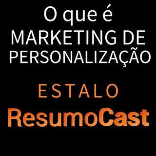 ESTALO   O que é marketing de personalização?