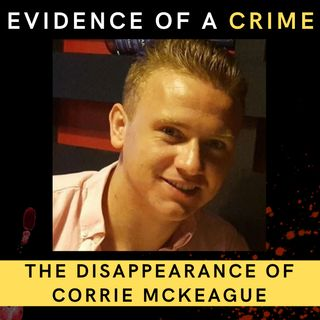 13. The Disappearance of Corrie McKeague