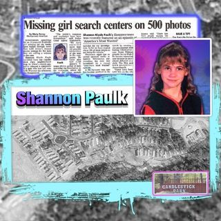 Series 1 Shannon Paulk: We can't find Shannon (Ep 2 Pt 2)
