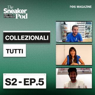 "Collezionali tutti - The SneakerPod ""Meet the Streetwear"" Ep. 05"