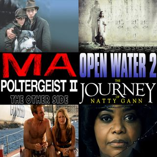 Week 162: (Ma (2019), Open Water 2: Adrift (2006), Poltergeist II: The Other Side (1986), The Journey of Natty Gann (1985))