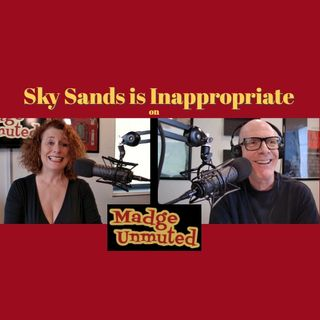 Completely Inappropriate Jokes with Comedian Sky Sands