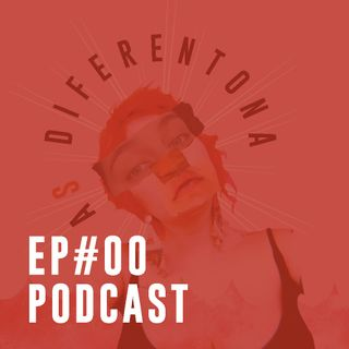 #00: Diferentes podcasts
