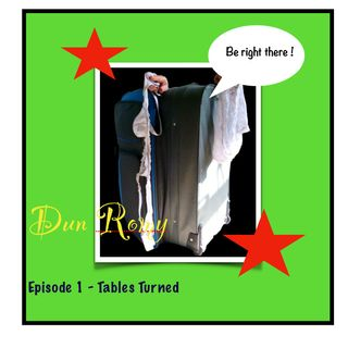 Dun Romy - Tables Turned (E1)