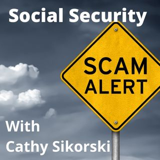 Cathy Sikorski with Billy Dees - Social Security Scam Alert