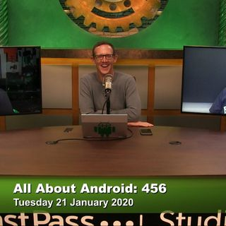 All About Android 456: Another Week, Another Leak