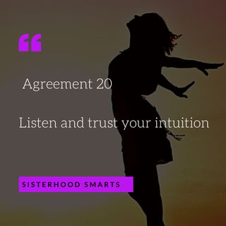 Agreement 20: Trust and Listen to your Intuition