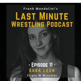 Ep. 11: Sara Leon, White Wolf Wrestling