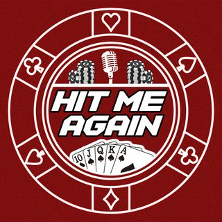 Episode 10: Hot Starts in the Bubble | Hit Me Again 8/6/20