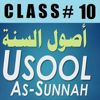 Usool as-Sunnah of Imaam Ahmad - Part 10