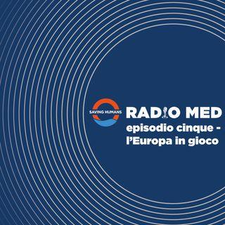 Episodio Cinque - L'Europa in gioco