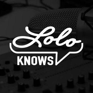 LOLO KNOWS