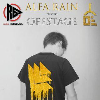 Alfa Rain presents OFFSTAGE