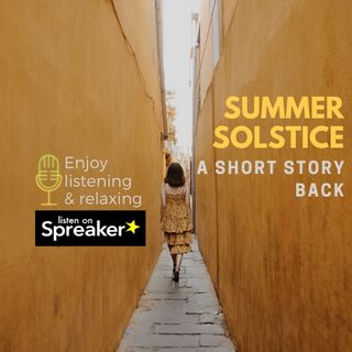 Summer solstice: a short story back