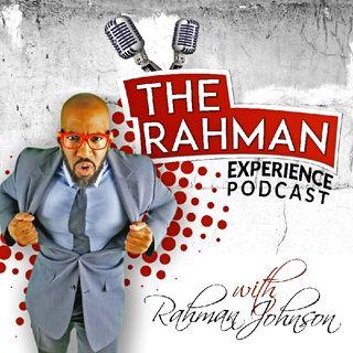 The Rahman Experience