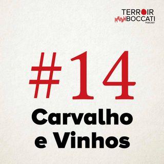 TBP #14 Influência da Madeira Nos Vinhos