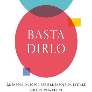 Paolo Borzacchiello: usare le parole è fondamentale per vivere bene. Ma come e dove evitare di sbagliare?