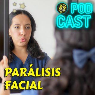 28. Parálisis FACIAL ¿Qué es?