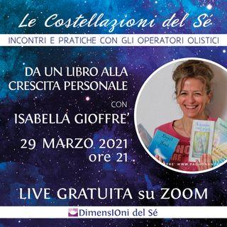 """Isabella Gioffré """"Dalla scrittura alla crescita personale"""""""